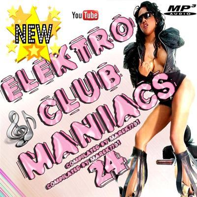 Elektro Club Maniac's Vol.24 (2011)