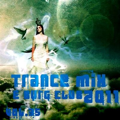 E-Burg CLUB - Trance MiX vol.35 (2011)