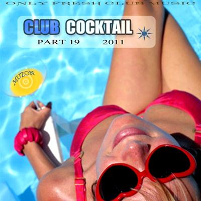 Club Cocktail part 19 (2011)