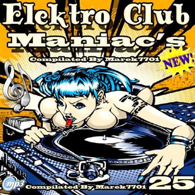 Elektro Club Maniac's Vol.25 (2011)