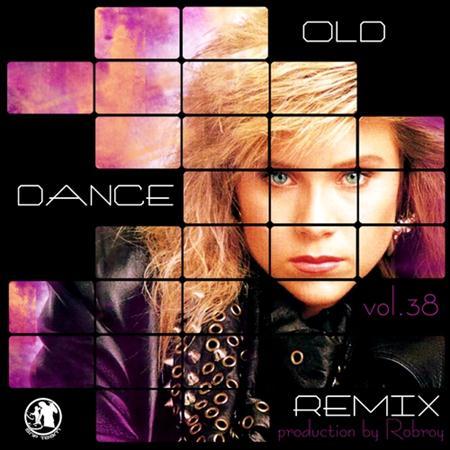 Old Dance Remix Vol.38 (2011)