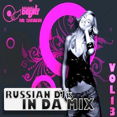 DJ Woxtel - Russian DJ s In Da Mix vol.13 (2011)
