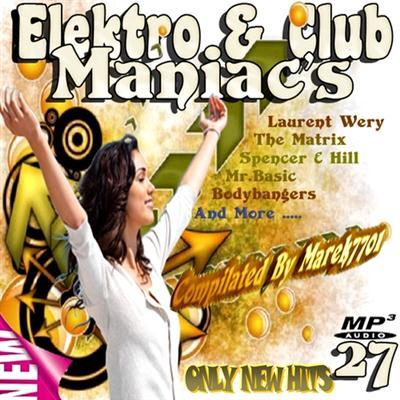 Elektro & Club Maniac Vol.27 (2011)