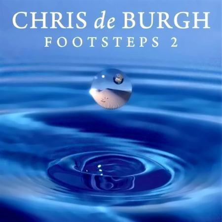Chris de Burgh - Footsteps 2 (2011)