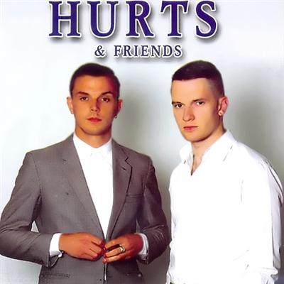 Hurts And Friends (2011)