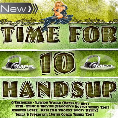 Time For Hands Up Vol 10 (2011)