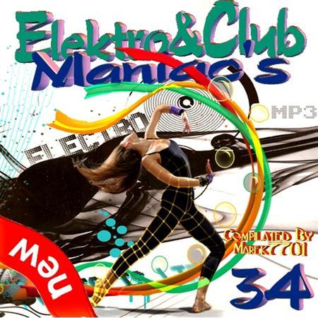 Elektro & Club Maniac's Vol.34 (2011)