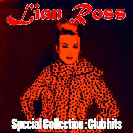 Lian Ross - Special Collection: Club Hits (2011)