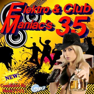 Elektro & Club Maniac's Vol.35 (2011)