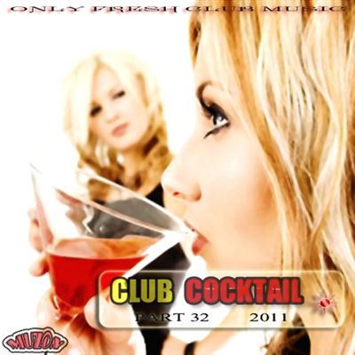 Club Cocktail part 32 (2011)