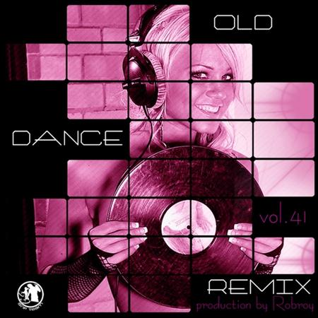 Old Dance Remix Vol.41 (2011)