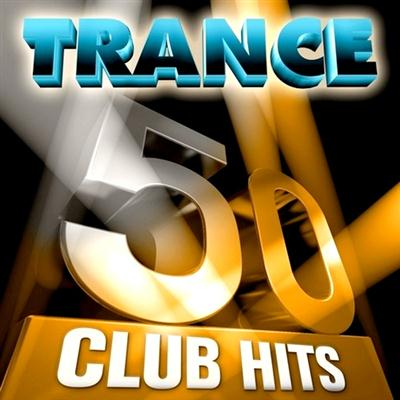 50 Trance Club Hits: Vol 1 (2011)