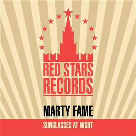 Marty Fame - Sunglasses At Night (2011)