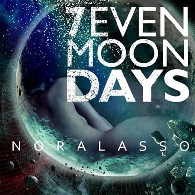 NoraLasso - Семь Лунных Дней (2011)