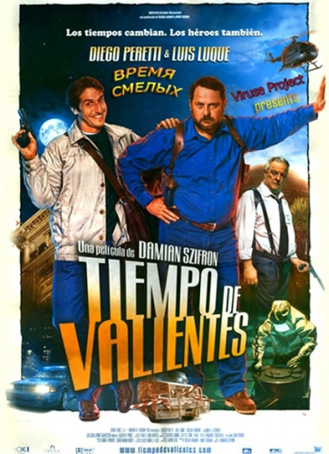 Время смелых / Tiempo de valientes (2005) DVDRip